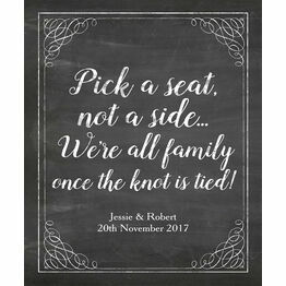 'Pick a Seat not a Side' Chalkboard Wedding Poster