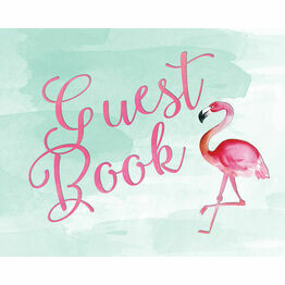 Flamingo Fiesta Wedding Sign - Guest Book
