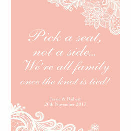 Pick a Seat not a Side' Romantic Lace Wedding Poster