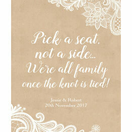 Pick a Seat not a Side' Rustic Lace Wedding Poster