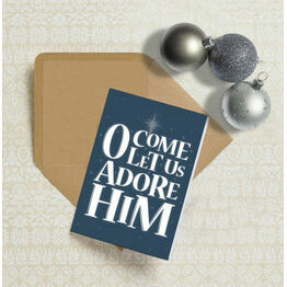 O Come Let Us Adore Him Typography Christmas Card