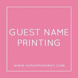 Guest Name Printing