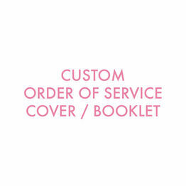 Custom Order of Service Cover / Booklet