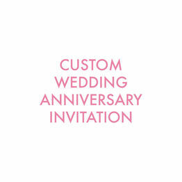 Custom Wedding Anniversary Invitation