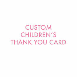 Custom Kids Thank You Card