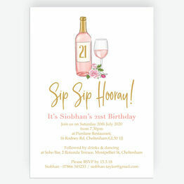 Sip Sip Hooray' Rose & Gold Wine Themed 21st Birthday Invitation
