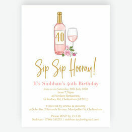 Sip Sip Hooray' Rose & Gold Wine Themed 40th Birthday Invitation