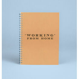 \'Working\' From Home Notebook