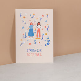 'Stronger Together' Women's Illustrated Wall Art Print