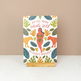 'Bring Your Whole Self Without Apology' Wall Art Print