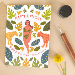 Fierce Strong Women 'Happy Birthday' Card