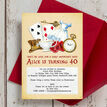 Alice in Wonderland 40th Birthday Party Invitation additional 1