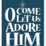 O Come Let Us Adore Him Typography Christmas Card additional 2
