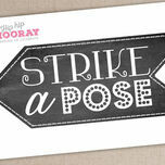 'Strike a Pose' Printable Photo Booth Sign additional 2