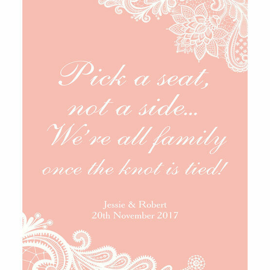 'Pick a Seat not a Side' Romantic Lace Wedding Poster