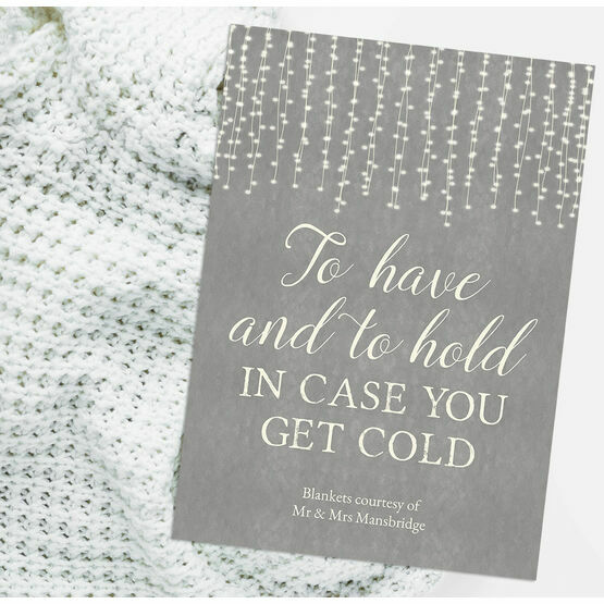 'To Have and To Hold In Case You Get Cold' Wedding Blankets Sign