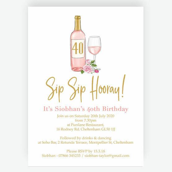 Sip Sip Hooray' Rose & Gold Wine Themed 40th Birthday Invitation