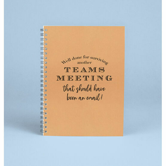 'Surviving A Teams Meeting' Work From Home Notebook