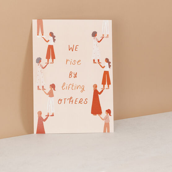 We Rise By Lifting Others A4 Wall Art Print