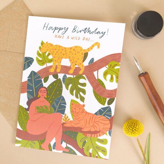 'Happy Birthday, Have A Wild One' Card